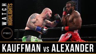 Kauffman vs Alexander - Watch Video Highlights | June 10, 2018