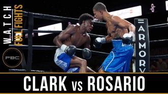 Clark vs Rosario Full Fight: August 24, 2018 - PBC on FS1