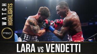 Lara vs Vendetti - Watch Fight Highlights | August 29, 2020
