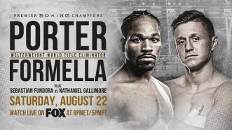Porter vs Formella PREVIEW: August 22, 2020