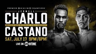 Charlo vs Castano PREVIEW: July 17, 2021