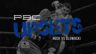 PBC Upsets: Huck vs Glowacki