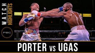 Porter vs Ugas - Watch Video Highlights | March 9, 2019