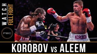 Korobov vs Aleem - Watch Full Fight   May 11, 2019