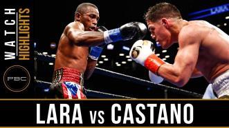 Lara vs Castano - Watch Fight Highlights | March 2, 2019