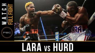 Lara vs Hurd - Watch Full Fight | April 7, 2018