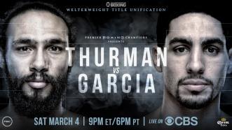 Thurman vs Garcia PREVIEW: March 4, 2017