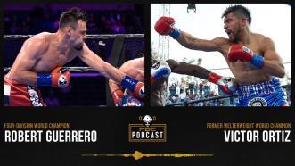Robert Guerrero, Victor Ortiz & Pacquiao vs. Ugas | The PBC Podcast