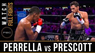 Perrella vs Prescott Watch Full Fight   February 23, 2019