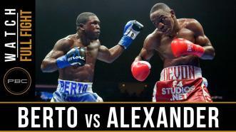 Berto vs Alexander Full Fight: August 4, 2018 - PBC on FOX