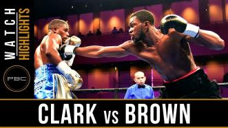 Clark vs Brown - Watch Fight Highlights | March 24, 2019