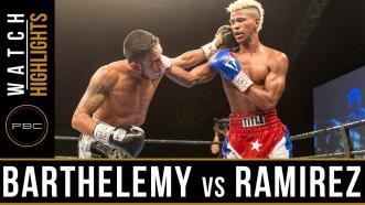 Barthelemy vs Ramirez Highlights: September 26, 2017