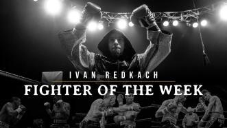 Fighter of the week: Ivan Redkach