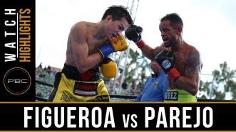 Figueroa vs Parejo - Watch Fight Highlights | April 20, 2019