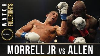 Morrell Jr vs Allen - Watch Full Fight | August 8, 20 20