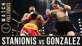 Stanionis vs Gonzalez - Watch Full Fight   December 16, 2020