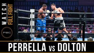 Perrella vs Dolton - Watch Full Fight | July 13, 2019