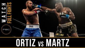 Ortiz vs Martz - Watch Full Fight | December 8, 2017