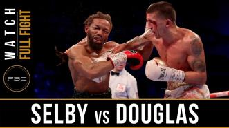 Selby vs Douglas - Watch Full Fight | February 23, 2019