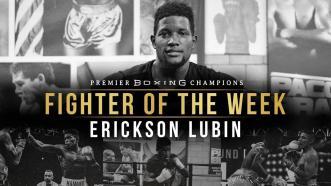 Fighter Of the Week: Erickson Lubin