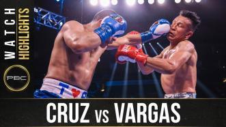 Cruz vs Vargas - Watch Fight Highlights | June 19, 2021