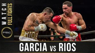 Garcia vs Rios Highlights: PBC on Showtime - February 17, 2018