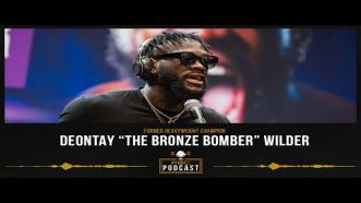 Deontay Wilder is Ready For War   The PBC Podcast