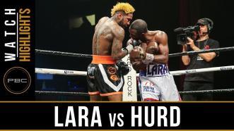 Lara vs Hurd Highlights: PBC on Showtime - April 7, 2018