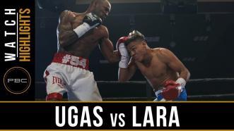 Ugas vs Lara HIGHLIGHTS: April 25, 2017