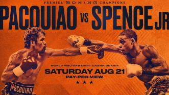 Pacquiao vs Spence PREVIEW: August 21, 2021 | PBC on FOX PPV