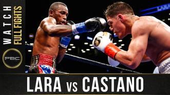 Lara vs Castano - Watch Full Fight | March 2, 2019