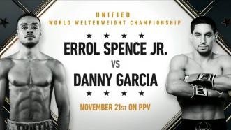Errol Spence Jr. vs Danny Garcia - November 21, 2020 on FOX PPV