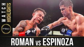 Roman vs Espinoza - Watch Fight Highlights | May 15, 2021