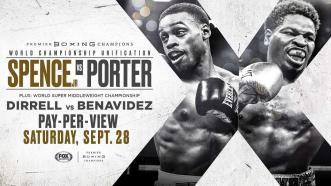 Spence vs Porter Preview: September 28, 2019 - PBC on FOX PPV