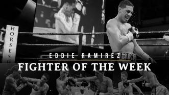 Fighter of the Week: Eddie Ramirez