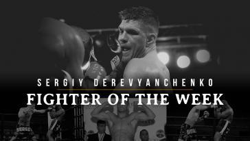 Fighter of the Week: Sergey Derevyanchenko