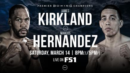 Kirkland vs Hernandez Preview: March 14, 2020 - PBC on FS1