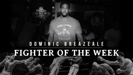 Fighter Of The Week: Dominic Breazeale