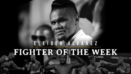 Fighter of the Week: Eleider Alvarez