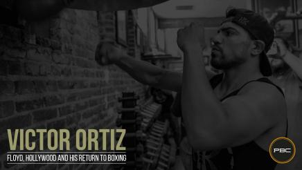Victor Ortiz: Floyd, Hollywood and his return to boxing