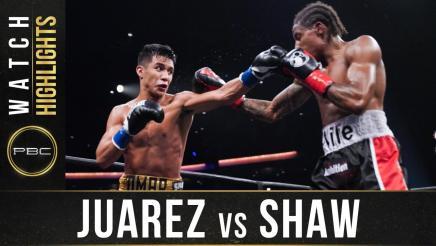 Juarez vs Shaw  - Watch Fight Highlights | August 8, 2020