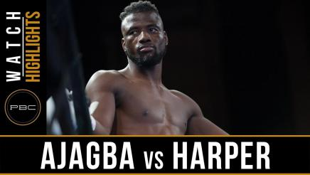 Ajagba vs Harper - Watch Video Highlights | August 24, 2018
