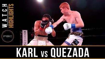 Karl vs Quezada Highlights: September 27, 2016