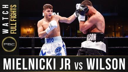 Mielnicki Jr vs Wilson - Watch Full Fight | January 18, 2020