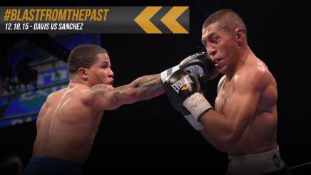 Blast From The Past: Davis vs Sanchez - December 18, 2015