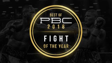Best of PBC 2018: Fight of the Year