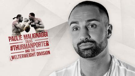 Paulie Malignaggi talks Thurman vs Porter