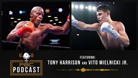 Tony Harrison, Vito Mielnicki Jr. & The Making of a Perfect Fighter