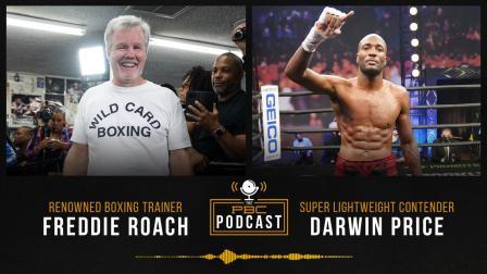 Freddie Roach, Darwin Price & a Look Back at Charlo- Castaño