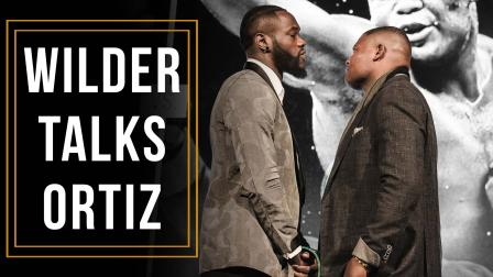 Is Luis Ortiz a threat? Heavyweight Champ Deontay Wilder Weighs In
